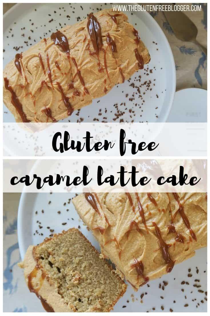 Gluten free caramel latte cake - gluten free coffee cake - cake recipe - gluten free cake