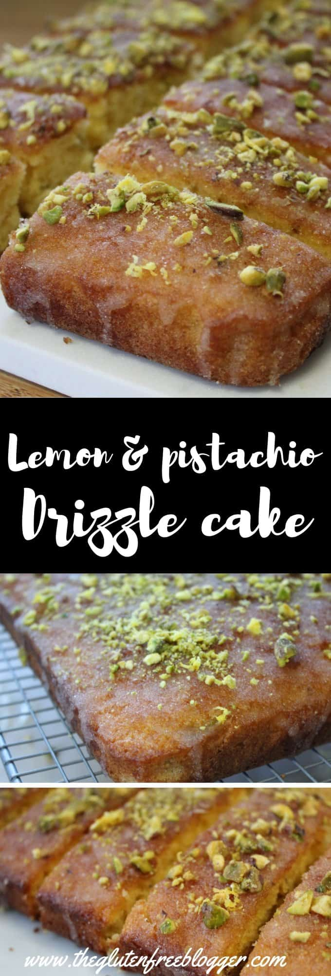gluten free cake - gluten free lemon and pistachio drizzle cake - lemon drizzle cake