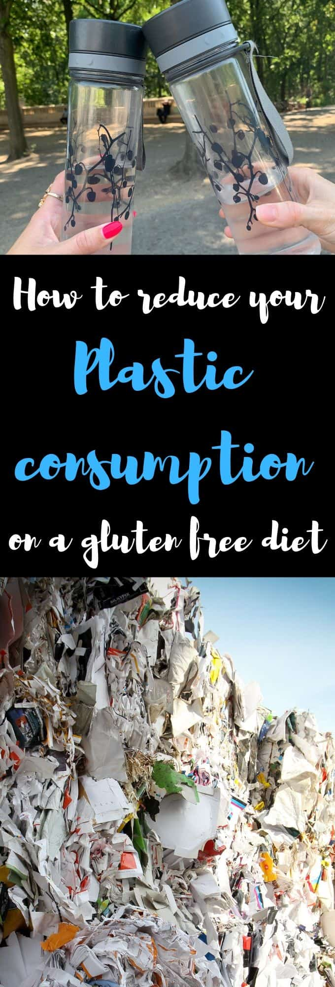 how to reduce plastic consumtion on a gluten free diet