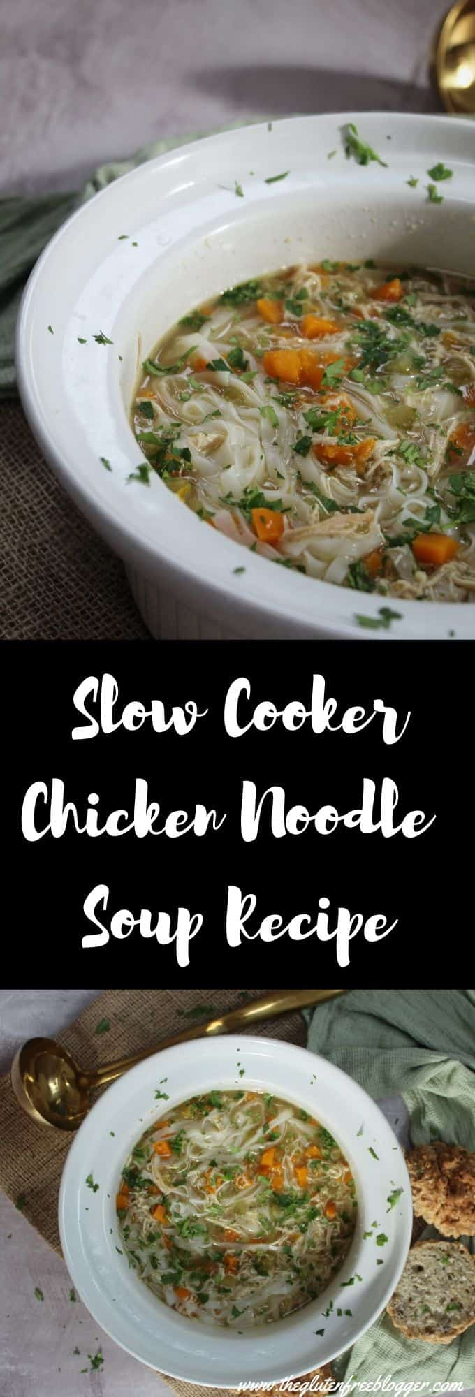 gluten free slow cooker chicken noodle soup recipe easy slow cook dinner ideas meal prep batch cooking lunch