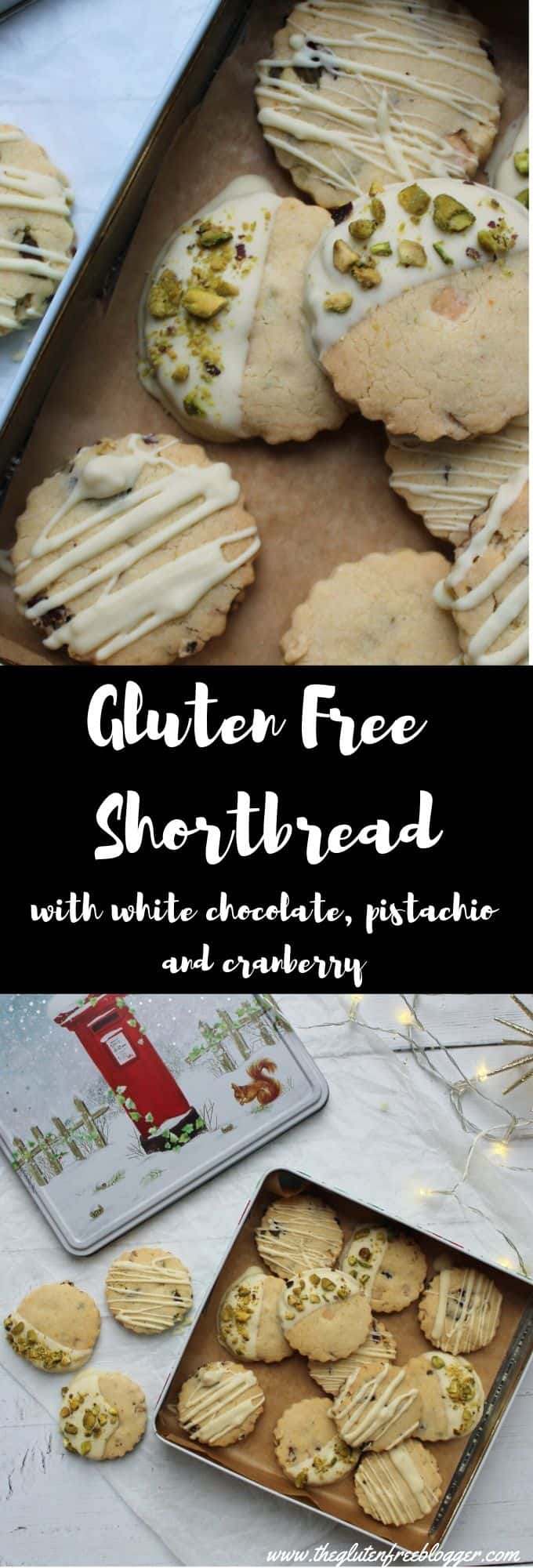gluten free shortbread recipe with cranberry white chocolate and pistachio christmas gift idea