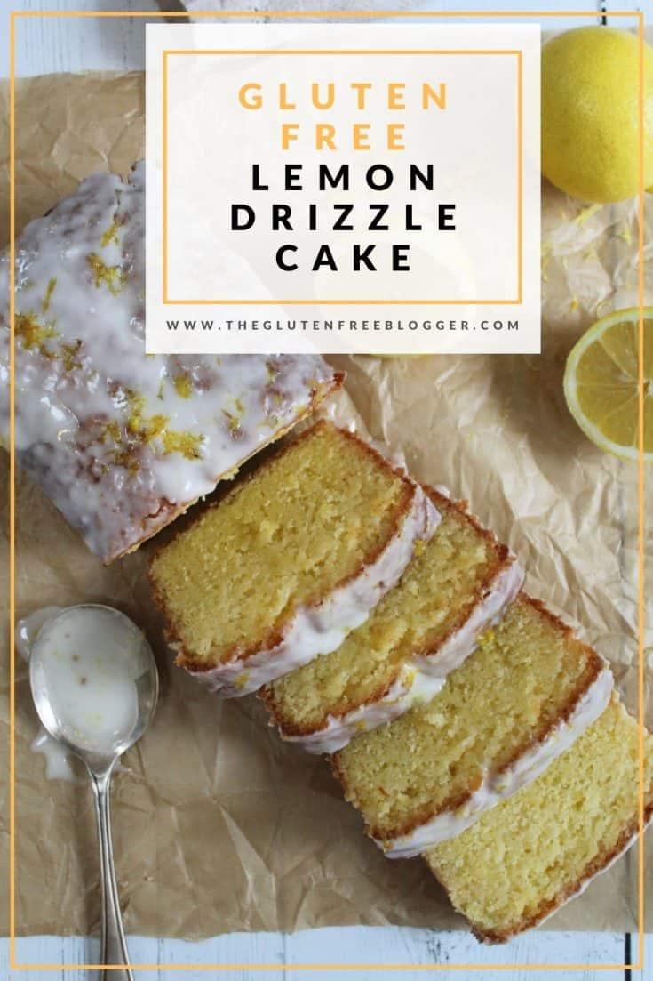 gluten free lemon drizzle cake recipe - gluten free loaf cake - coeliac friendly celiac easy bakes