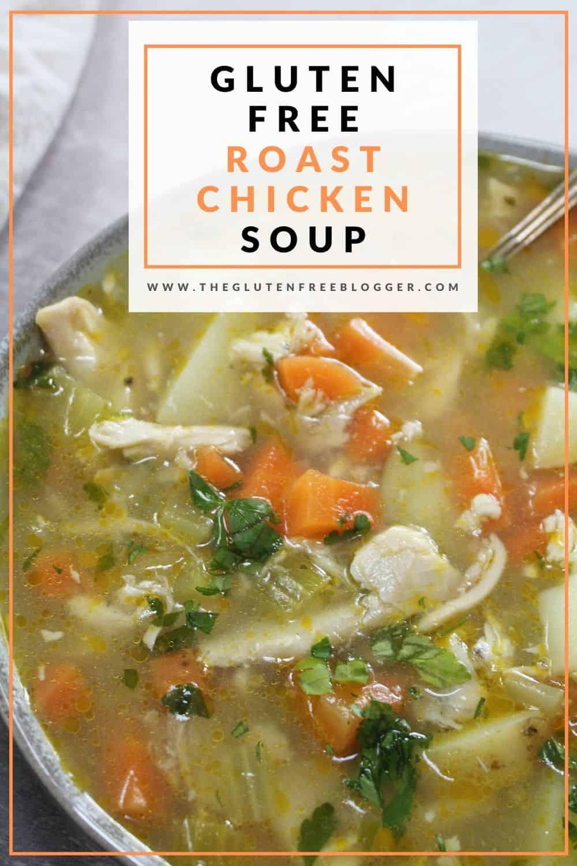 gluten free roast chicken soup recipe batch cooking freezer meals immune boosting dairy free